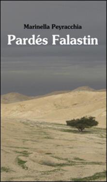 Pardés Falastin - Marinella Peyracchia - copertina