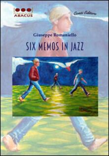 Six memos in jazz - Giuseppe Romaniello - copertina