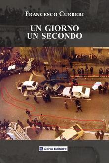 Un giorno un secondo - Francesco Curreri - copertina