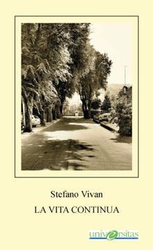 La vita continua - Stefano Vivan - copertina