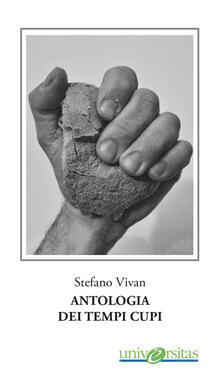 Antologia dei tempi cupi - Stefano Vivan - copertina