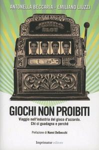 Libro Giochi non proibiti Emiliano Liuzzi , Antonella Beccaria