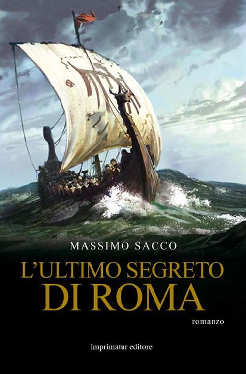 L' ultimo segreto di Roma