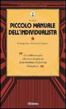 Piccolo manuale dell'individualista. Con in appendice «Manuale di Epitteto» - Han Ryner - copertina