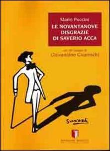 Le novantanove disgrazie di Saverio Acca - Mario Puccini - copertina