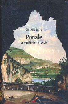 Ponale. La verità della roccia - Stefano Bosio - copertina