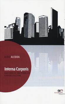 Interna corporis. Anatomia di una pubblica amministrazione - Aldo Aledda - copertina