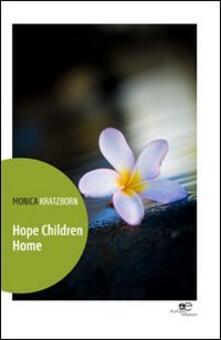Hope children home - Monica Kratzborn - copertina