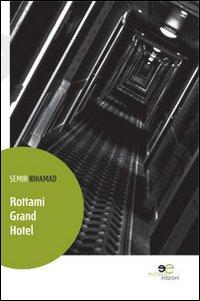 Rottami Grand Hotel