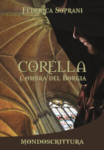 Corella. L'ombra del Borgia
