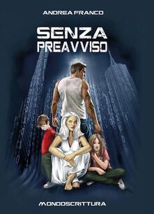 Senza preavviso - Andrea Franco - copertina