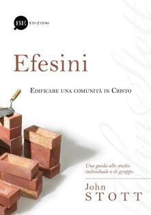 Efesini. Edificare una comunità in Cristo - John Stott - copertina