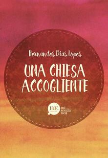 Una Chiesa accogliente - Hernandes Dias Lopes - copertina