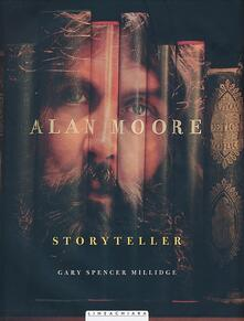 Alan Moore. Storyteller - Gary S. Millidge - copertina