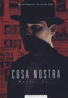 Murder Inc. Cosa Nostra. Vol. 4 - David Chauvel,Erwan Le Saëc - copertina