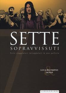 Sette sopravvissuti - Luca Blengino,Denys - copertina