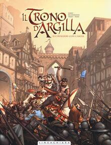 Il cavaliere con l'ascia. Il trono d'argilla. Vol. 1 - Nicolas Jarry,France Richemond,Theo Caneschi - copertina