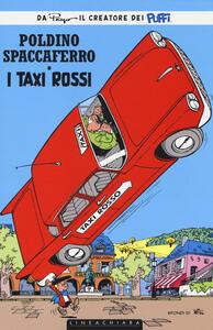 I taxi rossi. Poldino Spaccaferro