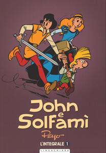 John e Solfamì. Ediz. integrale. Vol. 1