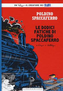 Le dodici fatiche di Poldino Spaccaferro. Poldino Spaccaferro. Vol. 3 - Peyo - copertina
