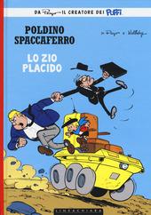 Zio Placido. Poldino Spaccaferro. Vol. 4