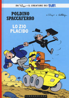 Zio Placido. Poldino Spaccaferro. Vol. 4 - Peyo - copertina