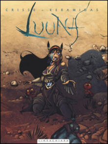 La notte dei totem. Luuna. Vol. 1 - Didier Crisse,Nicolas Keramidas - copertina