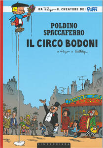 Il circo Bodoni. Poldino Spaccaferro. Vol. 5