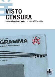 Ristorantezintonio.it Visto Censura. Lettere di prigionieri politici in Italia (1975-1986) Image