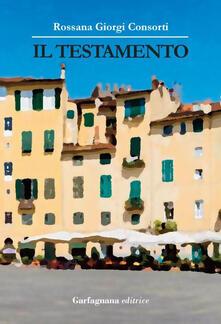 Il testamento - Rossana Giorgi Consorti - copertina