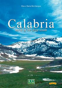 Calabria. North of the deep South