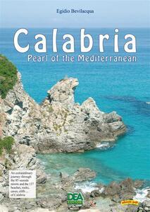 Calabria pearl of the Mediterranean
