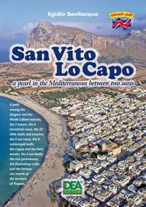 San Vito Lo Capo a pearl in the Mediterranean between two oasis