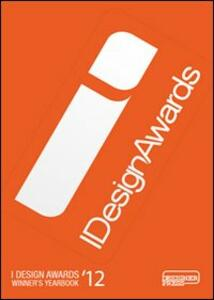 I design awards winners' yearbook 2012. Ediz. illustrata