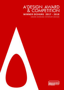 A' Design award & competition. Winner designs 2017-2018. Award winning interior design. Ediz. illustrata