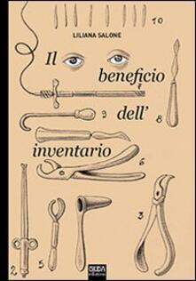 Il beneficio dell'inventario - Liliana Salone - copertina