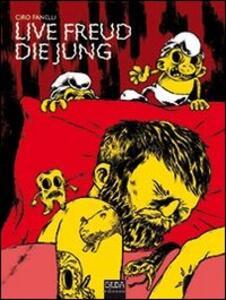Live Freud die Jung