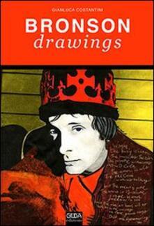 Bronson drawings - Gianluca Costantini - copertina
