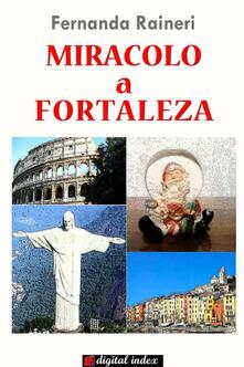 Miracolo a Fortaleza - Fernanda Raineri - ebook