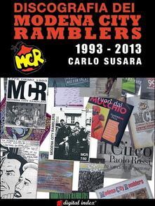 Discografia dei Modena City Ramblers 1993-2013 - Carlo Susara - ebook