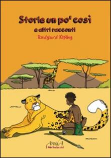 Storie un po' così e altre storie - Rudyard Kipling - copertina