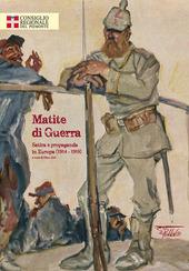 Matite di guerra. Satira e propaganda in Europa (1914-1918)