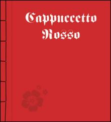 Cappuccetto Rosso - copertina