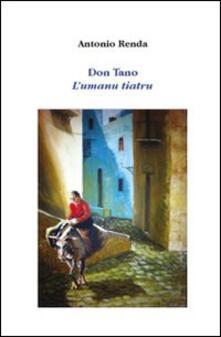 Don Tano. L'umanu tiatru - Antonio Renda - copertina