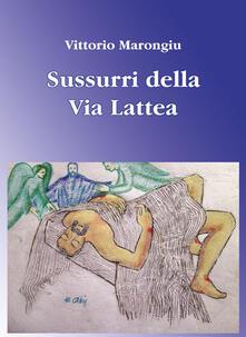 Sussurri dalla via Lattea - Vittorio Marongiu - copertina