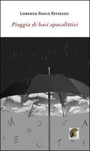 Pioggia di baci apocalittici