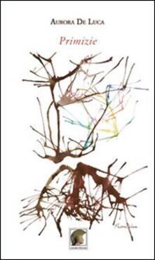 Primizie - Aurora De Luca - copertina