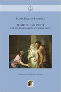 Il mito di Alcesti e le sue elaborazioni a teatro e oltre