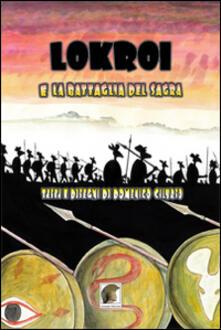 Lokroi e la battaglia del Sagra - Domenico Cilurso - copertina