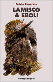 Lamisco a Eboli - Fulvio Caporale - copertina
